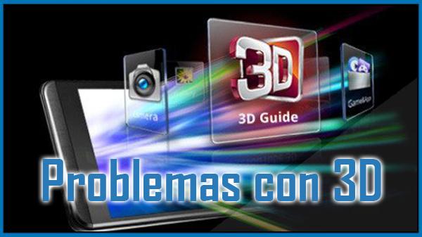 Problemas con peliculas 3D