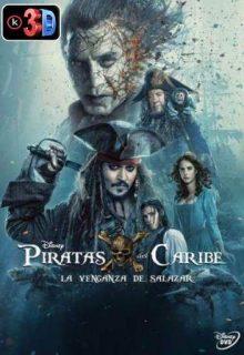 Piratas del Caribe 5 La venganza de Salazar (3D)