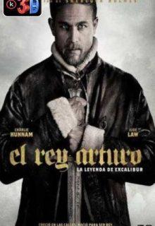 Rey Arturo La leyenda de Excalibur 3D