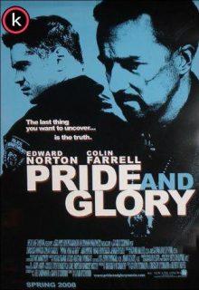 Cuestión de honor (Pride and Glory)