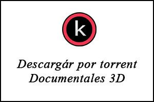 Descargar Documentales 3D por torrent