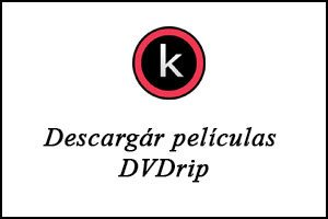 Descargar películas DVDrip por torrent