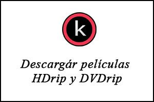 Descargár películas HDrip y DVDrip por torrent