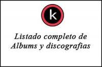 Listado completo de albums y discografias