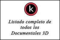 Listado completo de documentales 3D