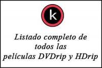 Listado completo de todas las películas en DVDrip y HDrip