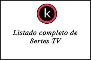 Listado completo de series TV