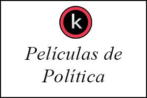 Películas de politica