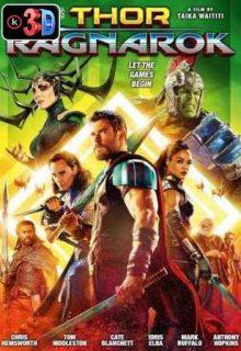 Thor 3 Ragnarok (3D)