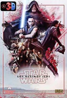 Star Wars los ultimos Jedi (3D)