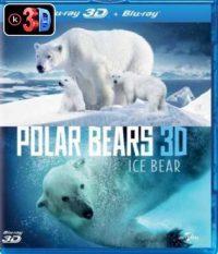 Polar Bears A Summer Odyssey (3D)