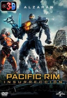 Pacific Rim insurreccion (3D)