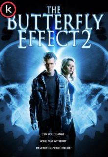 El efecto mariposa 2 (DVDrip)