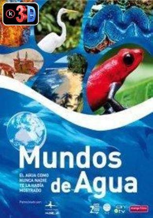Mundos de agua (3D)