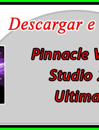 Descargar e instalar pinnacle studio ultimate 21
