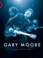 Gary Moore Blues and Beyond (2017)