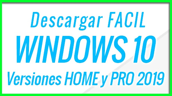 Descargar Windows 10 Gratis Con HEYDOC | Home y PRO |