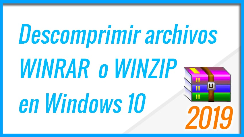 Descomprimir archivos WINRAR en Windows 10