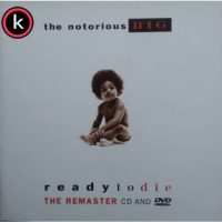 The Notorious BIG – Ready To Die – The Remaster