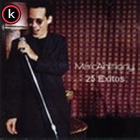 Marc Anthony - 25 Grandes Exitos