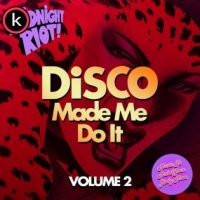Disco Made Me Do It, Vol. 2