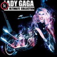 Lady GaGa - The Ultimate Collection (iTunes Versión)