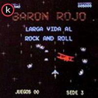Barón Rojo - Larga Vida al Rock and Roll