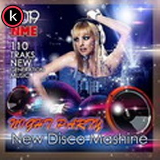 New Disco Mashine Night Party