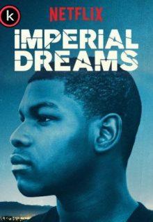 Imperial dreams (HDrip)
