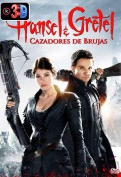 Hansel y Gretel cazadores de brujas (3D)