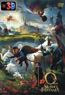 Oz un mundo de fantasia (3D)