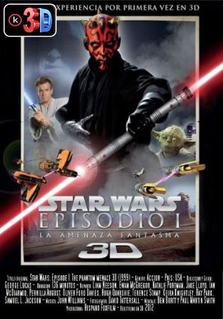 Star Wars Episodio 1 La amenaza fantasma (3D)