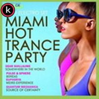 Miami Hot Trance Party Torrent