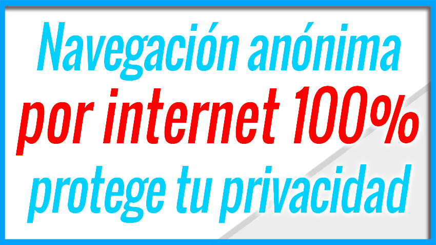 Navegacion segura, secreta, privada y anonima con tor browser