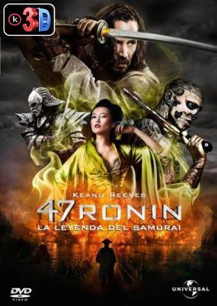 47 Ronin La leyenda del Samurai (3D)