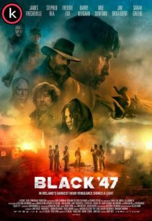 Black 47 (HDrip) Latino