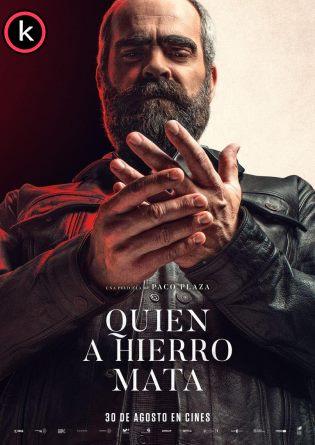 Quien a hierro mata 2019 (HDrip)