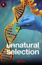 Unnatural - Seleccion antinatural por torrent