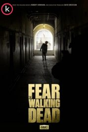 Fear the Walking Dead (Serie de TV) por torrent
