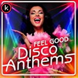 Feel Good Disco Anthems Torrent