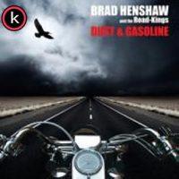 Brad Henshaw & The Road Kings - Dust & Gasoline (2020)