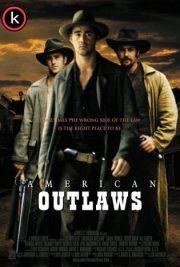 American outlaws Forajidos por torrent