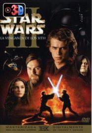 Star Wars 3 la venganza de los Sith (3D)