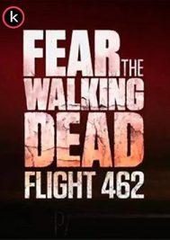 serie Fear The Walking Dead Flight 462 por torrent