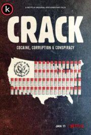 Crack Cocaína corrupción y conspiración por torrent