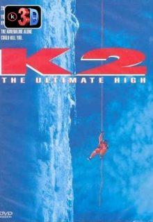 K2 La Montanha mas peligrosa del mundo (3D)
