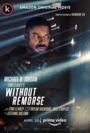 Sin remordimientos (Without remorse) por torrent