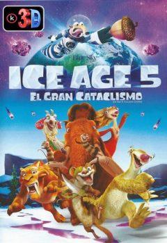 Ice Age 5 El gran cataclismo (3D)