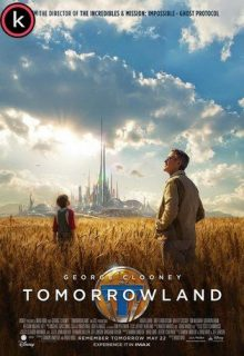 Tomorrowland El mundo del mañana - Torrent