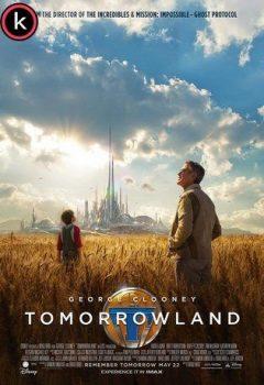 Tomorrowland El mundo del mañana - Torrent